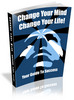 Thumbnail Change Your Mind, Change Your Life + mp3 audio + web (PLR)