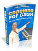 Thumbnail Coaching For Cash With Master Resale Rights