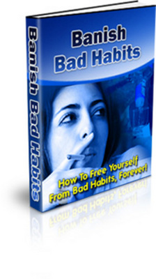 Product picture Banish Bad Habits With Master Resale Rights