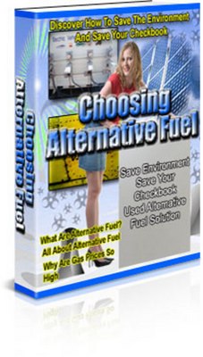 Product picture Choosing Alternative Fuel With Master Resale Rights
