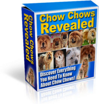 Product picture Chows Chows Revealed With Master Resale Rights