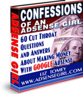 Product picture Confessions Of An Adsense Girl with MRR